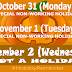 November 2, Wednesday, not declared holiday