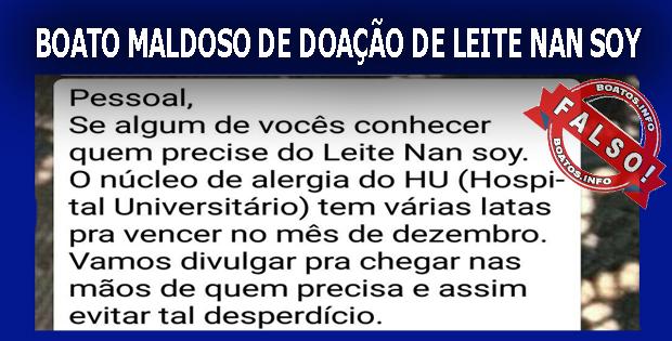 Boato - Mentira - Hospital Universitário doa lata de leite NAN SOY