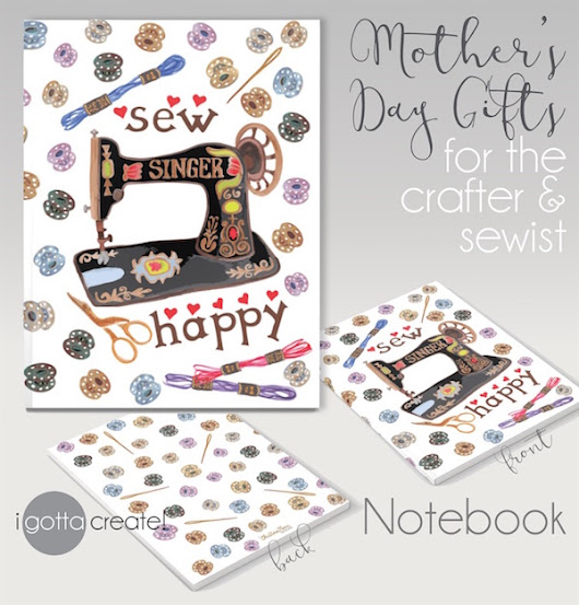 Crafter and Sewist Notebook for Mothers Day