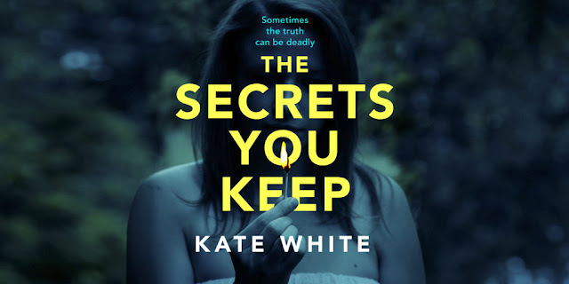 Blog Tour-The Secrets You Keep by Kate White