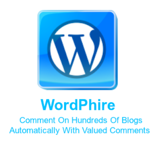 WordPhire [Comment On Hundreds Of Blogs Automatically With Valued Comments]