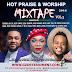 Unik Muzik: Gzenter10ment - Hot Praise And Worship Mixtape Vol. 3 ft DJ LT || @Gzenter10ment