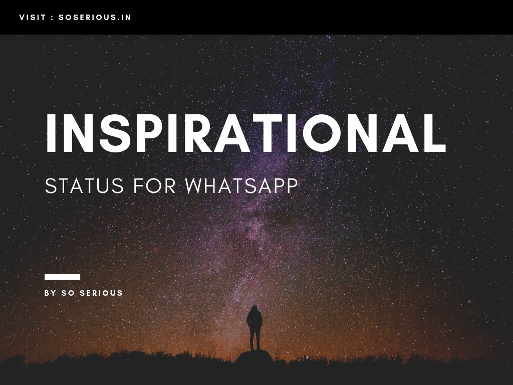 Inspirational Status For WhatsApp In Hindi - Soserious In