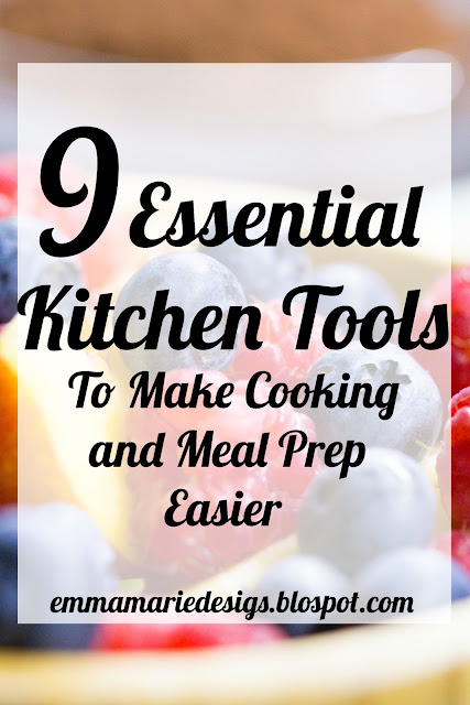 Essential Kitchen Tools to Make Cooking and Meal Prep Easier