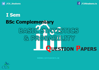 BSc Statistics Complementary Basic Statistics and Probability Previous Question Papers