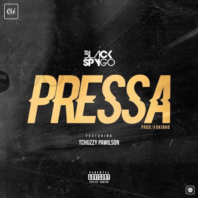 Download Mp3: Dj Black Spygo Feat. Tchuzzy Pawilson - Pressa (Rap)