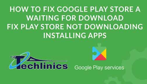How To Fix Google Play Store Waiting For Download | Android