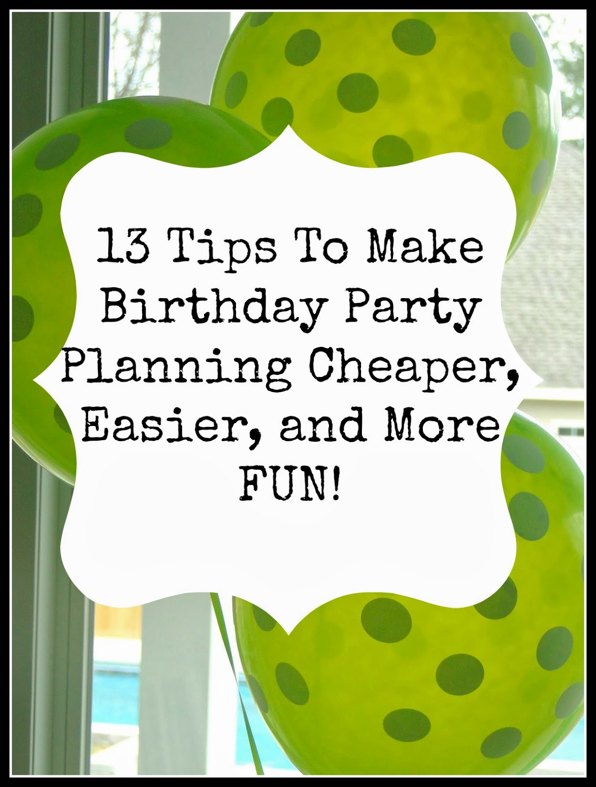 Tips for Birthday Party Planning