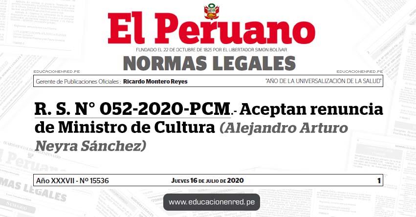 R. S. N° 052-2020-PCM.- Aceptan renuncia de Ministro de Cultura (Alejandro Arturo Neyra Sánchez)