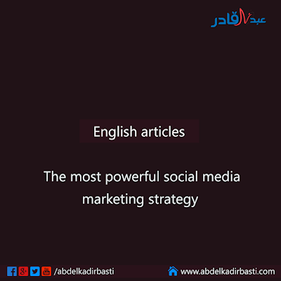 The most powerful social media marketing strategy