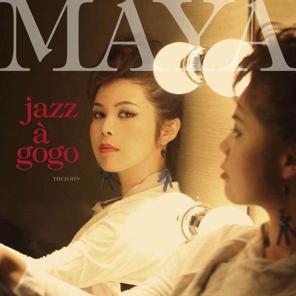 [Album] MAYA – JAZZ A GOGO (2015.12.02/MP3/RAR)