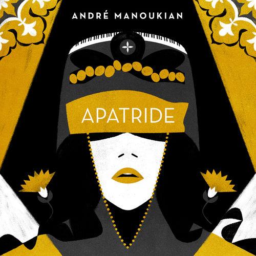 News du jour Apatride André Manoukian.