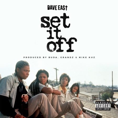 Dave East – Set It Off (Audio)