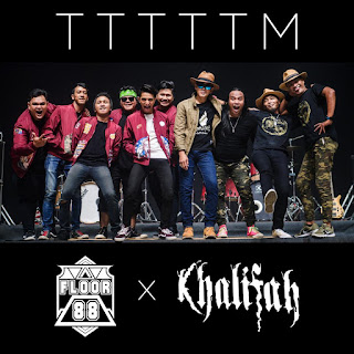 Khalifah feat. Floor 88 - TTTTTM MP3