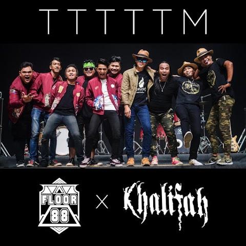 Khalifah feat. Floor 88 - TTTTTM MP3