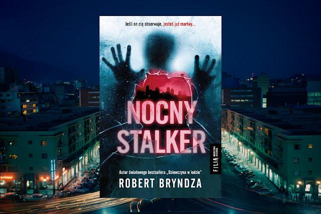 #302. Nocny stalker - Robert Bryndza