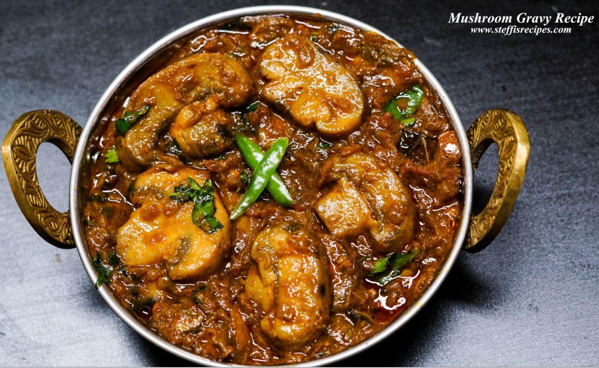 Mushroom gravy recipe mushroom masala steffis recipes mushroom gravy recipe forumfinder Images