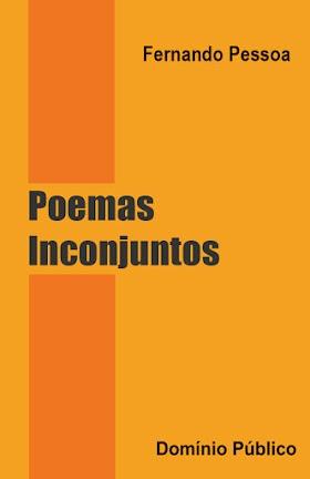 Poemas Inconjuntos - Fernando Pessoa