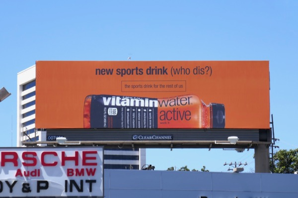 Vitaminwater Active who dis billboard