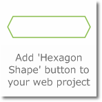 Add 'Hexagon Shape' button to your web project