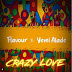 "[Music] Flavour – ""Crazy Love"" ft. Yemi Alade"