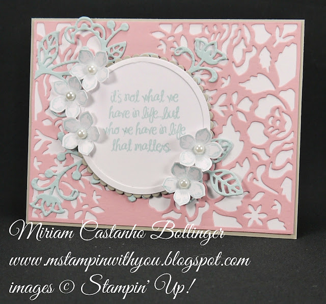 Miriam Castanho-Bollinger, #mstampinwithyou, stampin up, demonstrator, dsc, all occasions card, petite petals, petite petals punch, Detailed Floral Thinlits, flourish thinlits, layering circles, big shot, su