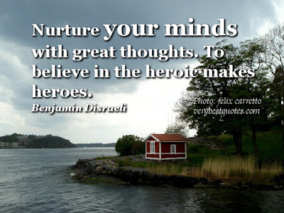 positive thinking quotes quotations: nature your minds with great thoughts.