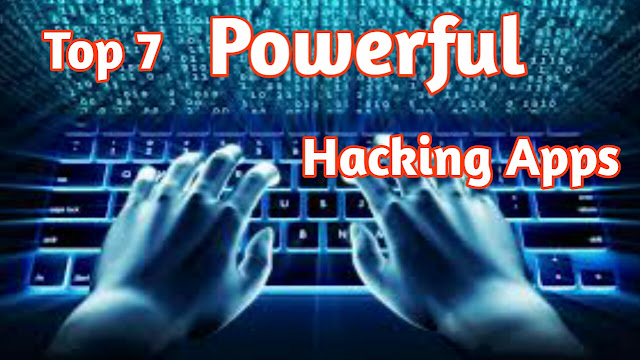 Most Powerful Android Hacking Apps 2019