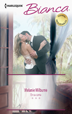 Melanie Milburne - En Su Cama