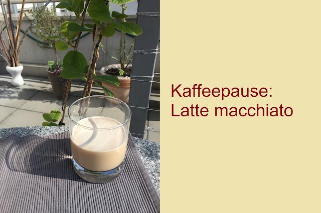 Kaffeepause: Latte Macchiato