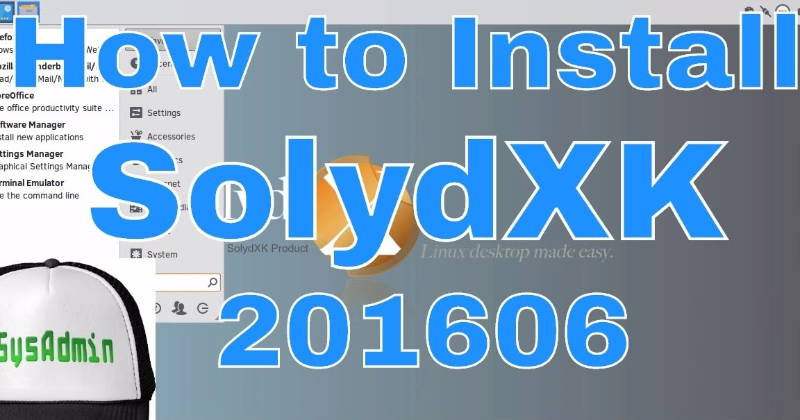 How to Install SolydXK Linux 201606 and Review on VMware