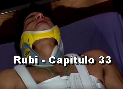 Rubi capítulo 33 completo