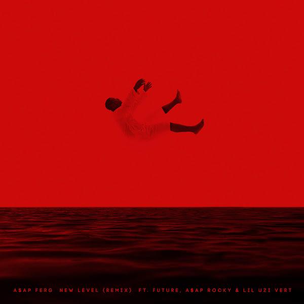 A$AP Ferg - New Level REMIX (feat. Future, A$AP Rocky & Lil Uzi Vert) - Single Cover