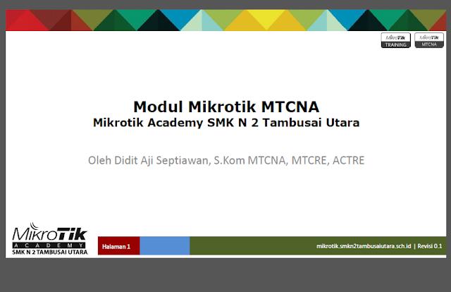 Modul MTCNA Pengenalan dan DHCP Karya Mikrotik Academy SMK N 2Tambusai Utara Update 10 Desember 2016