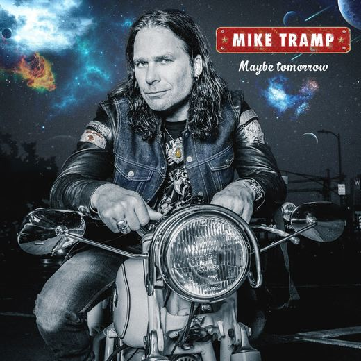 MIKE TRAMP - Maybe Tomorrow (2017) full