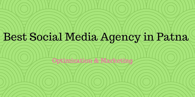 Best-Social-Media- Agency-in-Patna
