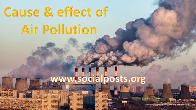 What are the causes and effects of air pollution