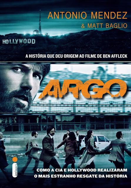 """News: Capa do livro """"Argo"""", de Antonio Mendez e Matt Baglio 6"""