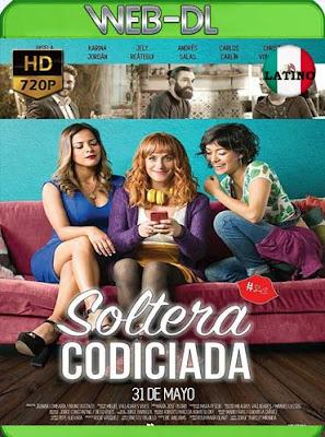 Soltera codiciada (2018)HD[720p WEB-DL] latino[GoogleDrive]DizonHD