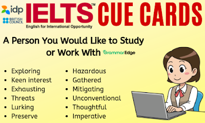 Cue Card: A Person You Would Like to Study or Work With