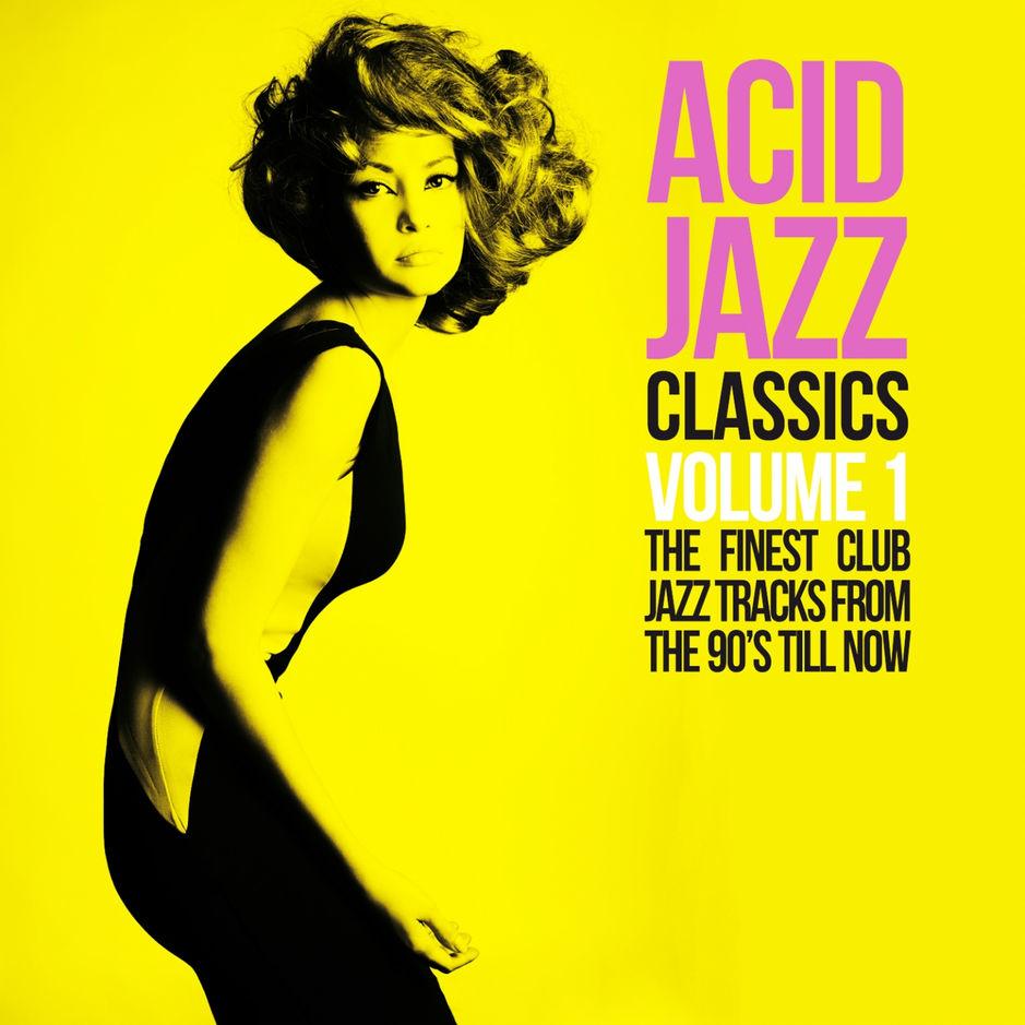 Various Artists - Acid Jazz Classics, Vol  1 (The Finest Club Jazz