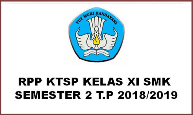RPP KTSP Kelas XII SMK Semester 2 T.P 2018/2019