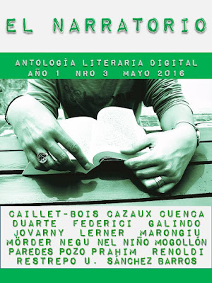 EL NARRATORIO - ANTOLOGÍA LITERARIA DIGITAL N° 3