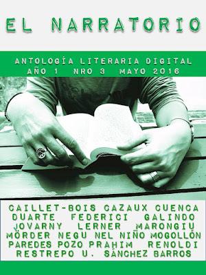 EL NARRATORIO - ANTOLOGÍA LITERARIA DIGITAL N° 3