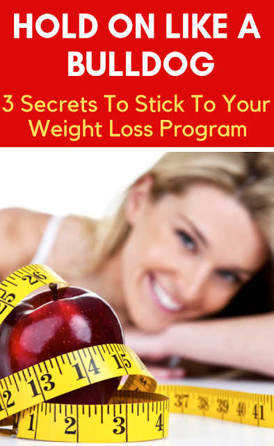Secrets To Stick To Your Weight Loss Program