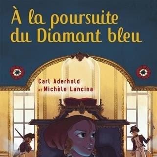 A la poursuite du diamant bleu de Carl Aderhold et Michèle Lancina