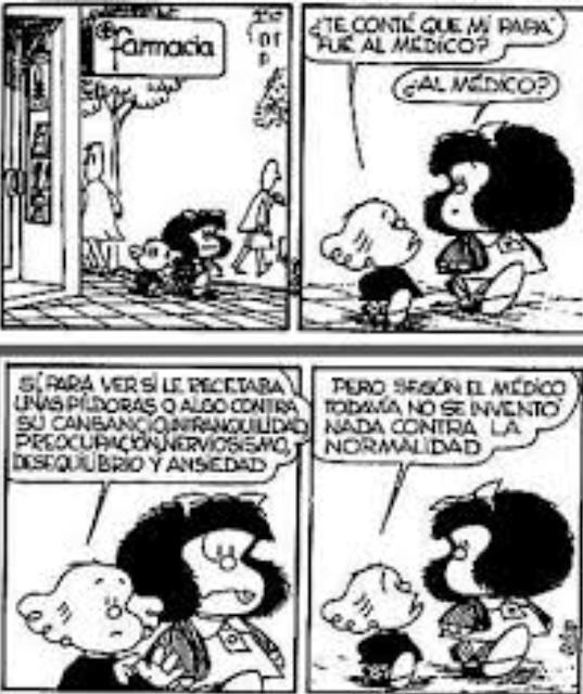 Imagen de cómic de Mafalda. No se ha inventado nada contra  la normalidad