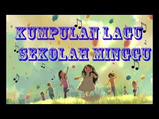 Download Kumpulan mp3 Lagu Sekolah Minggu Terbaru, Terbaik dan Terpopuler