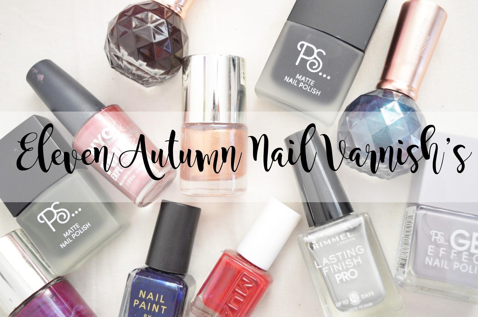Eleven Autumn Nail Varnishes - Kimberley Jessica