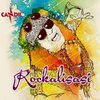 Mp3 Candil Rockalisasi Band Full Album 2016